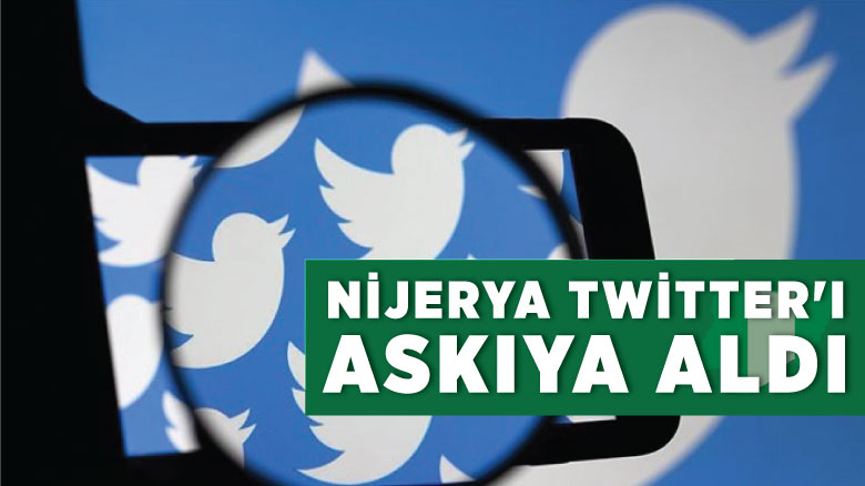 Nijerya Twitter'ı askıya aldı