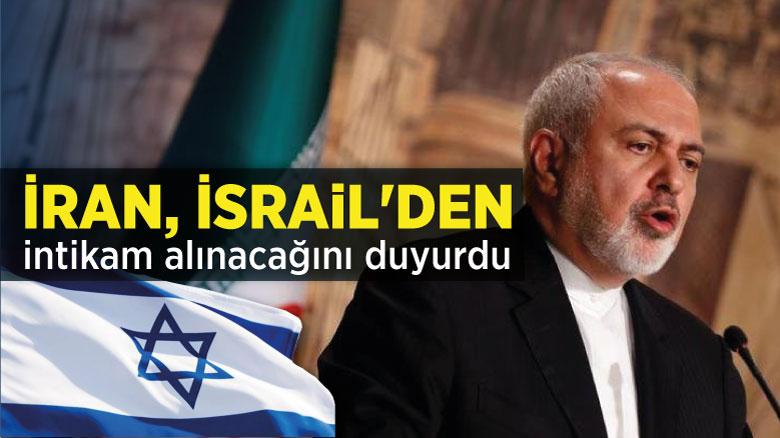 İran, İsrail'den intikam alınacağını duyurdu