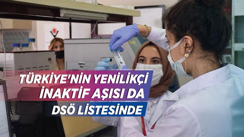 Türkiye'nin yenilikçi inaktif aşısı da DSÖ listesinde