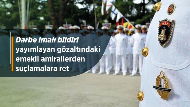 Emekli amiraller suçlamaları kabul etmedi