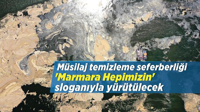 Müsilaj temizleme seferberliği 'Marmara Hepimizin' sloganıyla yürütülecek