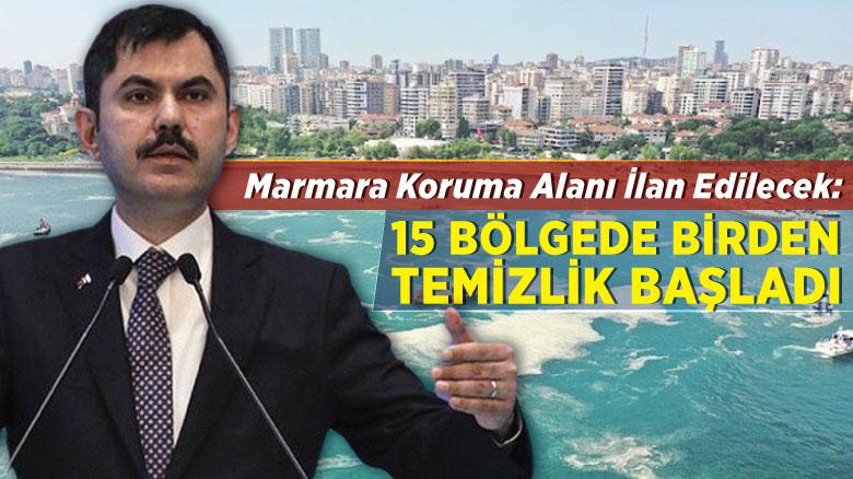 Marmara koruma alanı ilan edilecek
