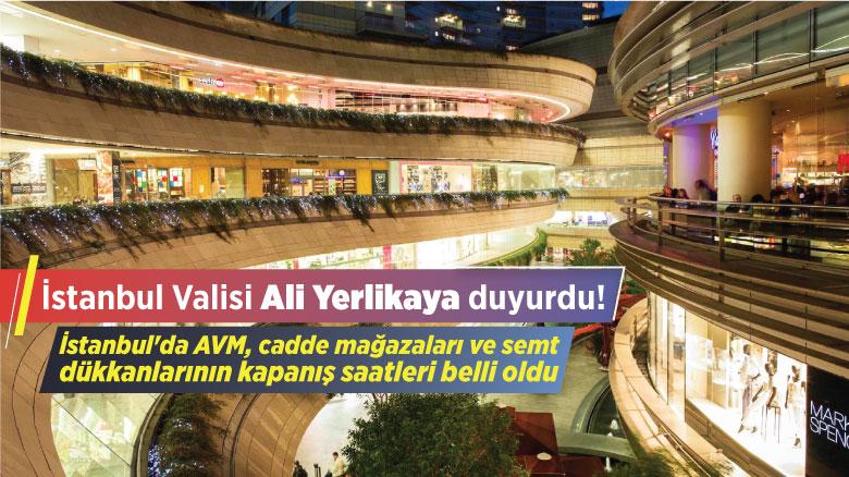 İstanbul'da AVM kapanış saatleri belli oldu