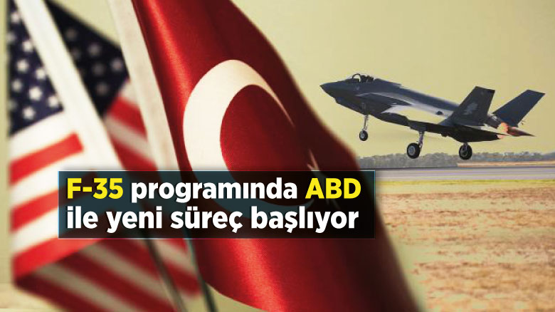 F-35 programında ABD ile yeni süreç başlıyor