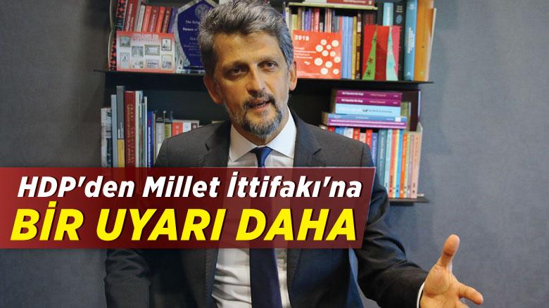 HDP'den Millet İttifakı'na bir uyarı daha