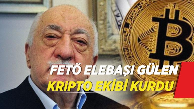 FETÖ elebaşı Gülen kripto ekibi kurdu