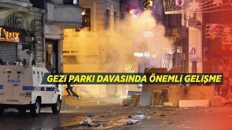 Gezi Parkı davasında önemli gelişme