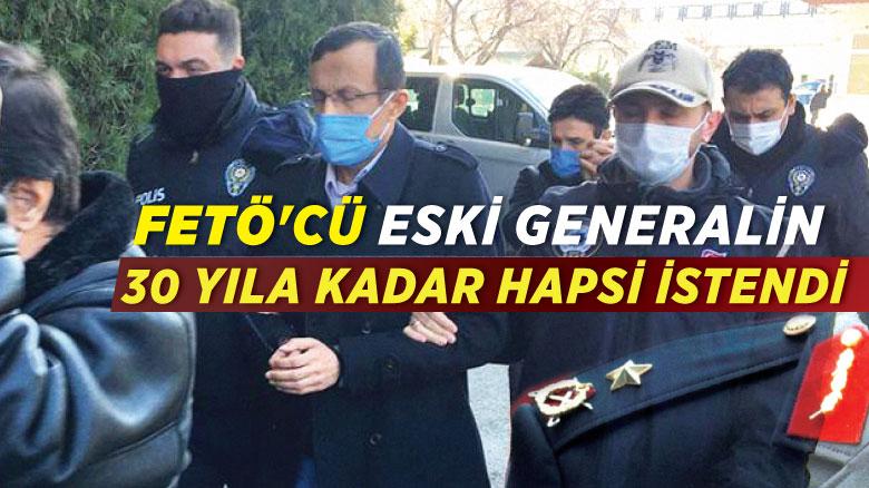 FETÖ itirafçısı eski general Atasoy hakkındaki iddianame kabul edildi