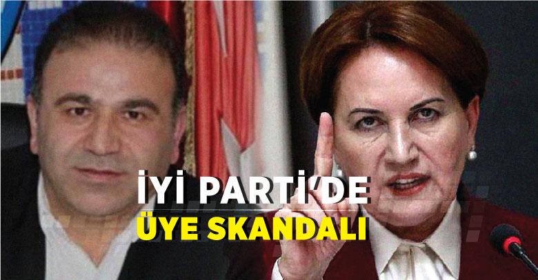 İYİ Parti'de üye skandalı