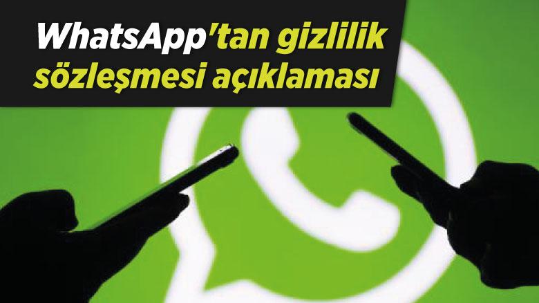 WhatsApp'tan gizlilik sözleşmesi açıklaması