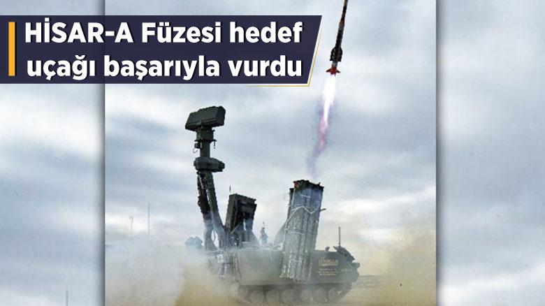 HİSAR-A Füzesi hedef uçağı başarıyla vurdu